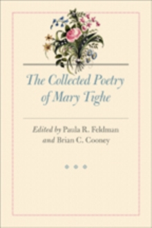 The Collected Poetry of Mary Tighe, Hardback Book