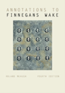 Annotations to Finnegans Wake, Paperback / softback Book