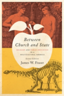 Between Church and State : Religion and Public Education in a Multicultural America, Paperback Book