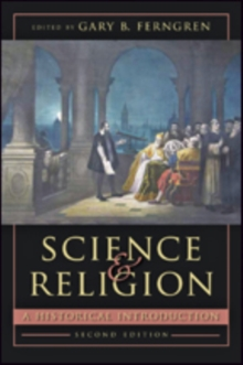 Science and Religion : A Historical Introduction, Paperback Book