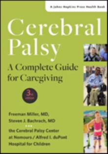 Cerebral Palsy : A Complete Guide for Caregiving, Paperback Book