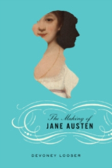 The Making of Jane Austen, Hardback Book