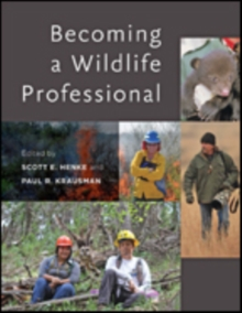 Becoming a Wildlife Professional, Hardback Book