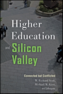 Higher Education and Silicon Valley : Connected but Conflicted, Paperback Book