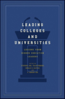 Leading Colleges and Universities : Lessons from Higher Education Leaders, Hardback Book