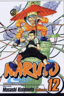 Naruto, Vol. 12, Paperback / softback Book
