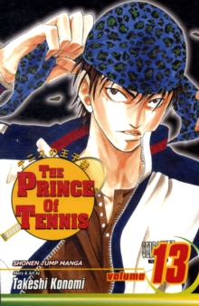 Prince of Tennis, Vol. 13, Paperback Book