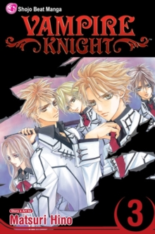 Vampire Knight, Vol. 3, Paperback / softback Book