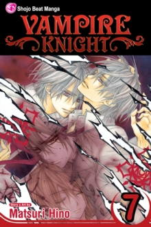 Vampire Knight, Vol. 7, Paperback / softback Book