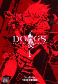 Dogs, Vol. 1 : Bullets & Carnage, Paperback Book