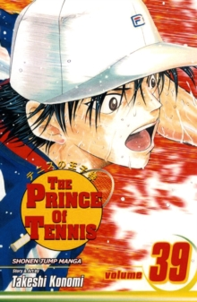The Prince of Tennis, Vol. 39, Paperback Book