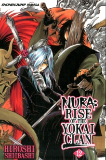 Nura: Rise of the Yokai Clan, Vol. 12, Paperback / softback Book