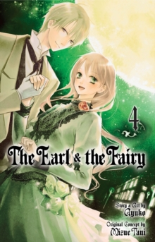 The Earl and The Fairy, Vol. 4, Paperback Book