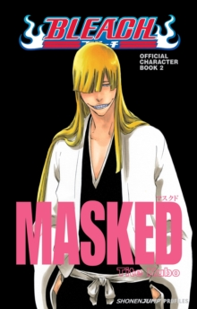 Bleach MASKED: Official Character Book 2, Paperback Book