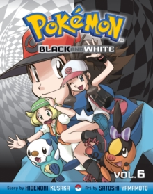 Pokemon Black and White, Vol. 6, Paperback / softback Book