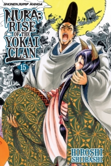 Nura: Rise of the Yokai Clan, Vol. 15, Paperback / softback Book