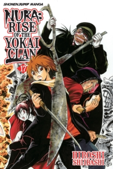 Nura: Rise of the Yokai Clan, Vol. 17, Paperback / softback Book