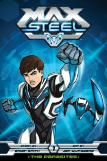 Max Steel: The Parasites, Paperback Book