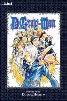 D.Gray-man (3-in-1 Edition), Vol. 3 : Includes vols. 7, 8 & 9, Paperback Book
