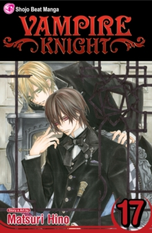 Vampire Knight, Vol. 17, Paperback / softback Book