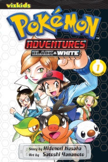 Pokemon Adventures: Black and White, Vol. 1, Paperback / softback Book
