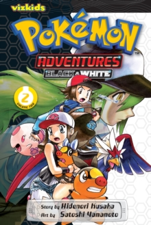 Pokemon Adventures: Black and White, Vol. 2, Paperback / softback Book