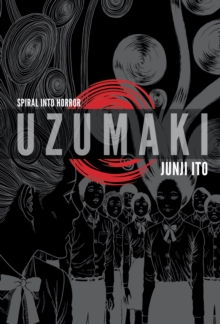 Uzumaki (3-in-1, Deluxe Edition) : Includes vols. 1, 2 & 3, Hardback Book