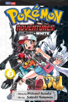 Pokemon Adventures: Black and White, Vol. 3, Paperback Book