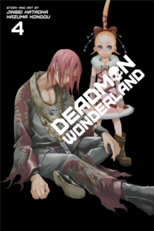 Deadman Wonderland, Vol. 4, Paperback Book