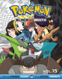 Pokemon Black and White, Vol. 15, Paperback / softback Book