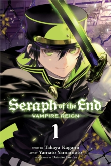 Seraph of the End, Vol. 1 : Vampire Reign, Paperback Book