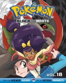 Pokemon Black and White, Vol. 18, Paperback / softback Book