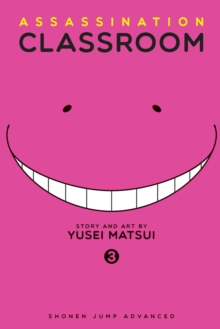 Assassination Classroom, Vol. 3, Paperback / softback Book