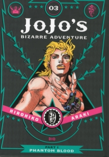 JoJo's Bizarre Adventure: Part 1--Phantom Blood, Vol. 3, Hardback Book