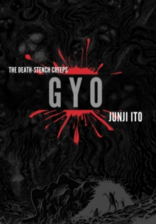 Gyo 2-in-1 Deluxe Edition, Hardback Book