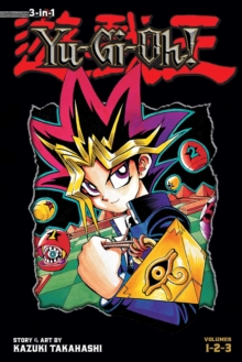 Yu-Gi-Oh! (3-in-1 Edition), Vol. 1 : Includes Vols. 1, 2 & 3, Paperback Book