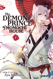 The Demon Prince of Momochi House, Vol. 10, Paperback Book