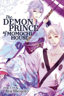 The Demon Prince of Momochi House, Vol. 4, Paperback Book