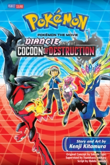 Pokemon the Movie: Diancie and the Cocoon of Destruction, Paperback / softback Book