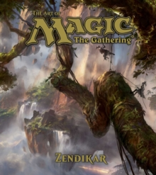 The Art of Magic: The Gathering - Zendikar, Hardback Book