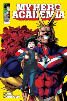 My Hero Academia, Vol. 1, Paperback / softback Book