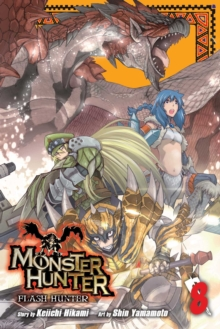 Monster Hunter: Flash Hunter, Vol. 8, Paperback Book