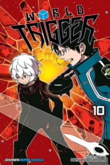World Trigger, Vol. 10, Paperback / softback Book
