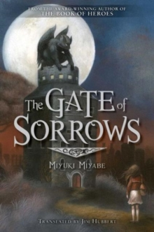 The Gate of Sorrows, Hardback Book