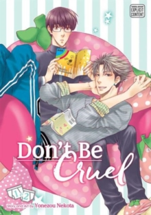 Don't Be Cruel: 2-in-1 Edition, Vol. 1 : Includes vols. 1 & 2, Paperback Book