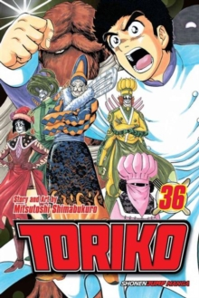 Toriko, Vol. 36 : Deployment!!, Paperback Book