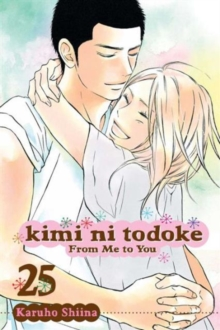 Kimi ni Todoke: From Me to You, Vol. 25, Paperback / softback Book