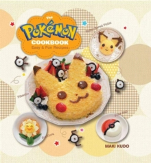 The Pokemon Cookbook : Easy & Fun Recipes, Hardback Book
