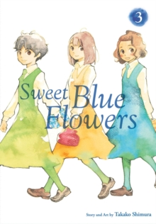 Sweet Blue Flowers, Vol. 3, Paperback / softback Book