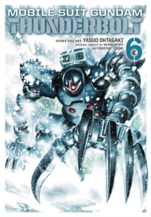 Mobile Suit Gundam Thunderbolt, Vol. 6, Paperback / softback Book